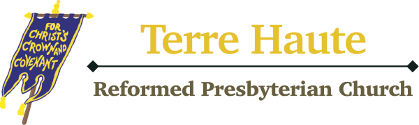 Terre Haute Reformed Presbyterian Church